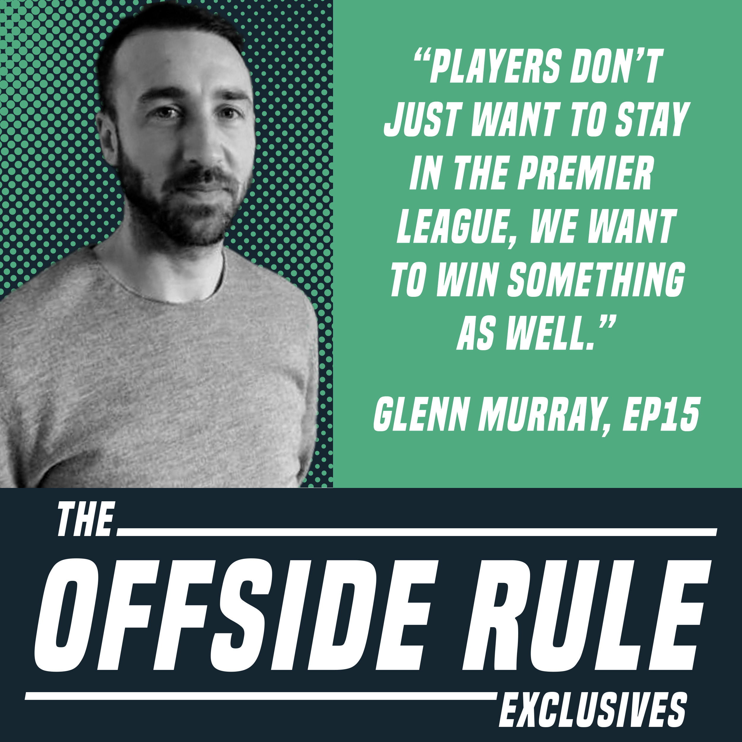 Glenn Murray The Offside Exclusives