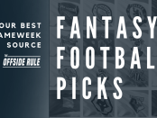 Fantasy Football Picks - The Offside Rule - Your best game week source
