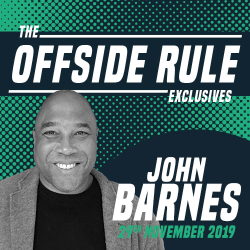 John Barnes, The Offside Rule Exclusives
