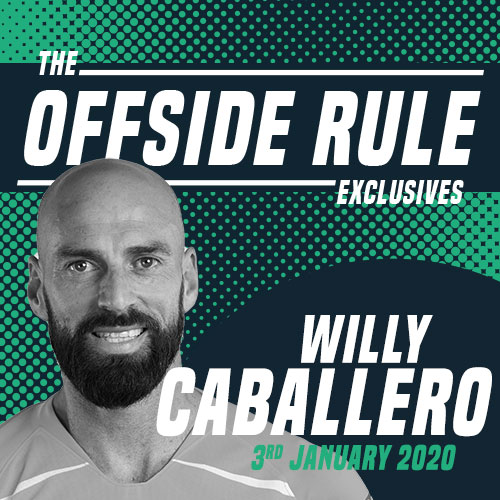 The Offside Rule Exclusives Willy Caballero