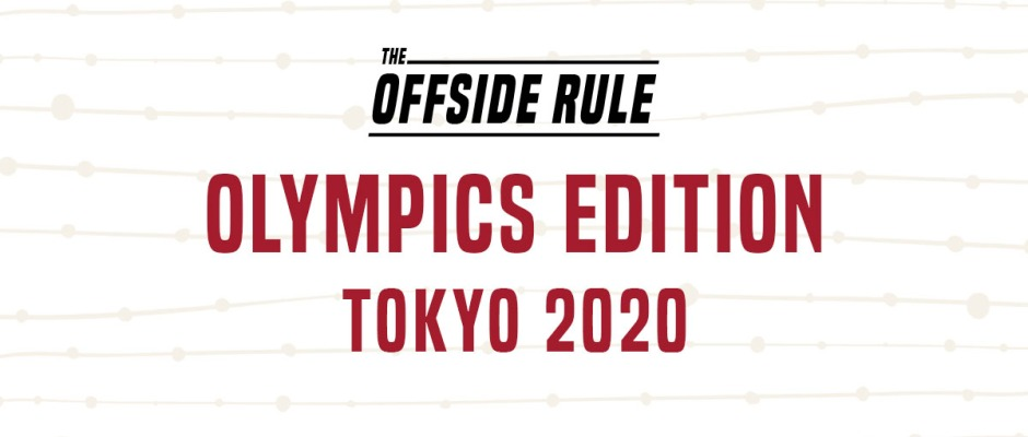 The Offside Rule Olympics Edition Tokyo 2020